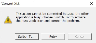 This action cannot be completed because the other application is busy.